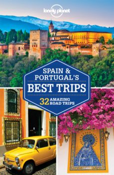 spain & portugal s best trips 2016 (1st ed.) (ingles) lonely planet country regional guides-josephine quintero-stuart butler-9781743606940