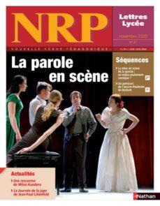 nrp lycée - la parole en scène - novembre 2009 (format pdf) (ebook)-9782091083940