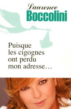 puisque les cigognes ont perdu mon adresse (ebook)-laurence boccolini-9782259215640