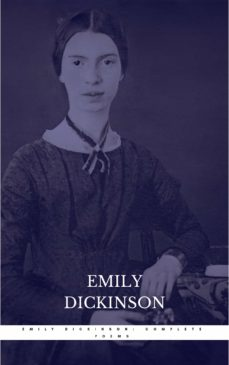The Complete Poems Of Emily Dickinson Annotated Ebook Dickinson Emily Descargar Libro Pdf O Epub 9782291011040