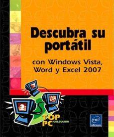 descubra su portatil con windows vista, word y excel 2007-9782746047440