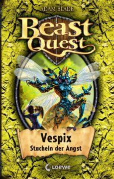 beast quest 36 - vespix, stacheln der angst (ebook)-adam blade-9783732009640
