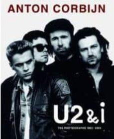 Descargar U2 AND I: THE PHOTOGRAPHS 1982-2004 gratis pdf - leer online