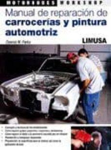 Descargar MANUAL DE REPARACION DE CARROCERIAS Y PINTURA AUTOMOTRIZ gratis pdf - leer online