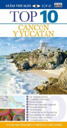 Cronouno.es Cancun Y Yucatan 2014 (Guias Top Ten) Image