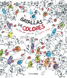 batallas de colores-herve tullet-9788408137740