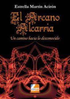 el arcano de la alcarria-estrella martin aciron-9788415331940