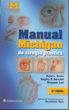 manual michigan de cirugía plástica (2ª ed.)-david l. brown-9788416004140