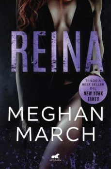 reina (trilogía mount 2)-meghan march-9788416076840