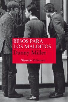Audiolibros descargables gratis para itunes BESOS PARA LOS MALDITOS (Spanish Edition) de DANNY MILLER 9788416208340