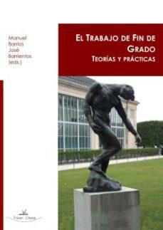 el trabajo de fin de grado-manuel barrios-jose barrientos-9788416284740