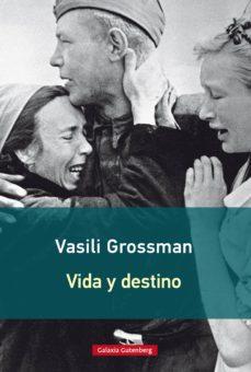 vida y destino (ebook)-vasili grossman-9788416495740