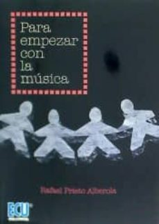 para empezar con la musica-rafael prieto alberola-9788416704040