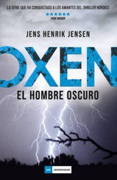 Libro de descarga gratuita en línea OXEN:EL HOMBRE OSCURO 9788417128340 MOBI PDF