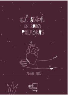 Ebook gratis para descargar iphone EL AMOR EN 20864 PALABRAS