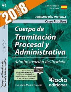 Chapultepecuno.mx Cuerpo De Tramitacion Procesal Y Administrativa: Administracion De Justicia. Casos Practicos. Promocion Interna. 2018 Image