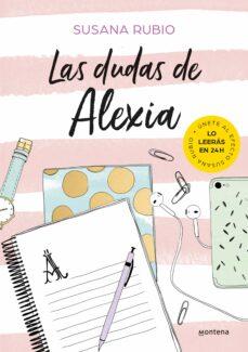 Kindle descargando libros de la computadora LAS DUDAS DE ALEXIA (ALEXIA) iBook CHM de SUSANA RUBIO 9788417460440 (Literatura española)