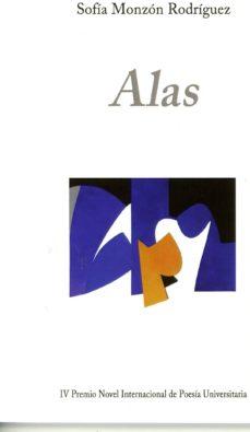 Buscar libros electrónicos de descarga gratuita ALAS (Literatura española) de SOFIA MONZON RODRIGUEZ