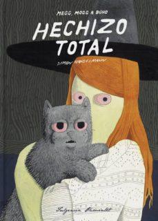 Descargando google books a pdf HECHIZO TOTAL (4ª ED.) en español de SIMON HANSELMANN FB2 CHM 9788417617240