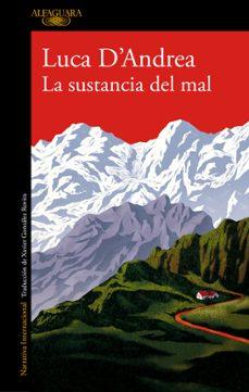 Kindle libro de fuego no se descarga LA SUSTANCIA DEL MAL  9788420426440 de LUCA D ANDREA (Literatura española)
