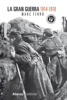 la gran guerra 1914-1918 (ebook)-marc ferro-9788420684840