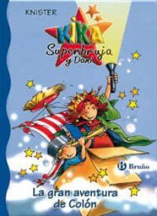 la aventura de colon (kika superbruja y dani)-9788421696040
