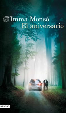 Scribd descargar libros gratis EL ANIVERSARIO (Literatura española)  9788423350940 de IMMA MONSO