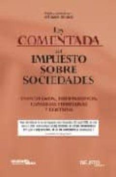 Inmaswan.es Ley Comentada Del Impuesto Sobre Sociedades: Concordada, Jurisprudencia, Consultas Tributarias Y Doctrina Image