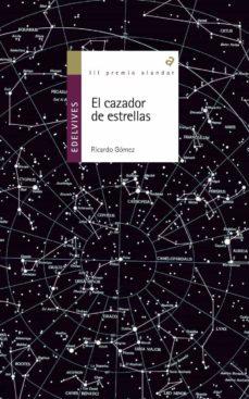 Descargar EL CAZADOR DE ESTRELLAS gratis pdf - leer online