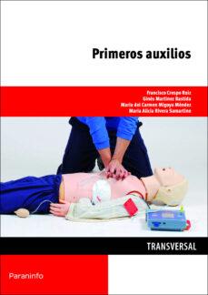 Descargar kindle book PRIMEROS AUXILIOS (Literatura española) 9788428334440  de FRANCISCO GERARDO CRESPO RUIZ, GINES MARTINEZ BASTIDA