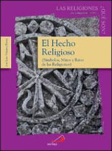 Noticiastoday.es El Hecho Religioso: Simbolos, Mitos Y Ritos De Las Religiones Image