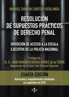 Upgrade6a.es Resolucion De Supuestos Practicos De Derecho Penal (4ª Ed.): Oposicon De Acceso A La Escala Ejecutiva De La Policia Nacionaladaptados A Las Leyes Orgánicas 1/2015 Y 2/2015, De 30 De Marzo Image