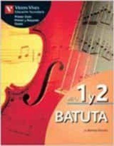 Viamistica.es Batuta 1-2 Musica Primer Ciclo,primer Y Segundo Curso Image