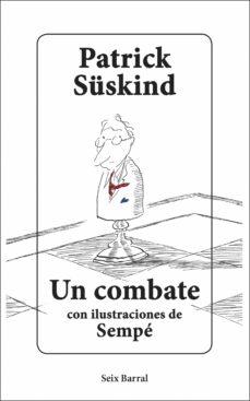 Descarga de libros de audio de Rapidshare. UN COMBATE de PATRICK SUSKIND  9788432235740 in Spanish