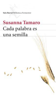 cada palabra es una semilla (ebook)-susanna tamaro-9788432291340