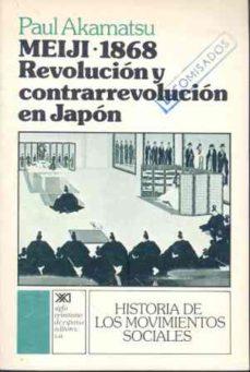 Comercioslatinos.es Meiji, 1868 Revolucion Y Contrarrevolucion En Japon Image