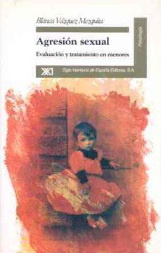 Vinisenzatrucco.it Agresion Sexual: Evaluacion Y Tratamiento En Menores Image