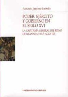 Alienazioneparentale.it Poder, Ejercito Y Gobierno En El Siglo Xvi: La Capitania General Del Reino De Granada Y Sus Agentes Image