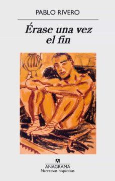 Libros en línea gratuitos para descargar ÉRASE UNA VEZ EL FIN 9788433998040