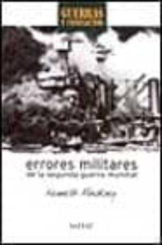 Enmarchaporlobasico.es Errores Militares De La Segunda Guerra Mundial: Guerras Y Conflic Tos Image