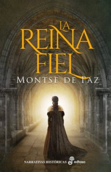 Descarga gratuita de Kindle e-Books LA REINA FIEL in Spanish 9788435063340