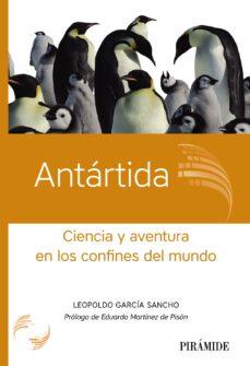Libros descargables en pdf gratis. ANTARTIDA: CIENCIA Y AVENTURA EN LOS CONFINES DEL MUNDO