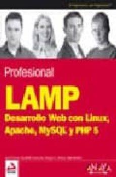 Permacultivo.es Profesional Lamp: Desarrollo Web Con Linux, Apache, Mysql Y Php 5 (Anaya Multimedia / Wrox) Image