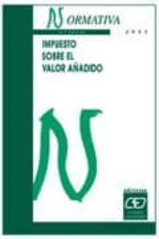Cronouno.es Impuesto Sobre El Valor Añadido: Normativa 2005 (14ª Ed.) Image