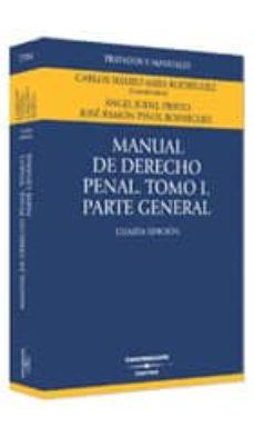 Inmaswan.es Manual De Derecho Penal (T. I): Parte General Image