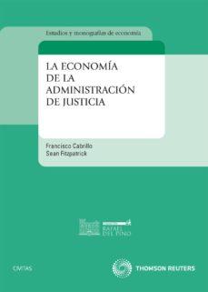 economia de la administracion de justicia-francisco cabrillo-9788447036240