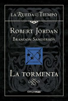 Ebook descargas gratuitas para kindle LA TORMENTA (SAGA LA RUEDA DEL TIEMPO 18)  in Spanish