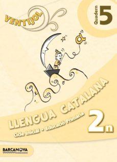 Permacultivo.es Ventijol. Quadern 5 Ci. Llengua Catalana Educación Primaria - Primer Ciclo - 2º Image