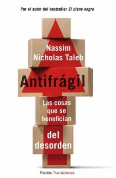 Javiercoterillo.es Antifragil: Las Cosas Que Se Benefician Del Desorden Image