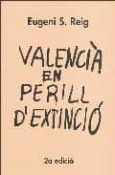 Valentifaineros20015.es Valencia En Perill D Extincio (2ª Ed.) Image